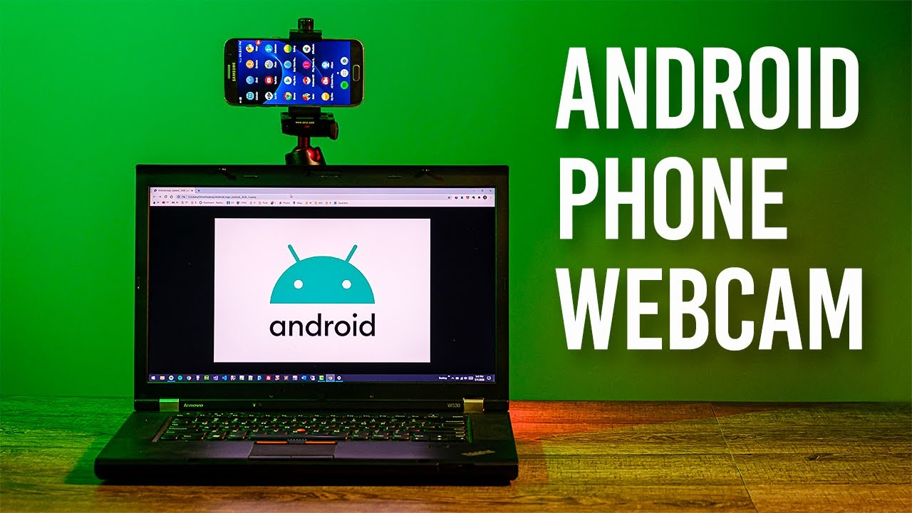 Android Phone Into a Webcam